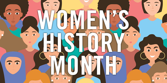 Celebrating Womens History Month: Iconic Women Throughout History